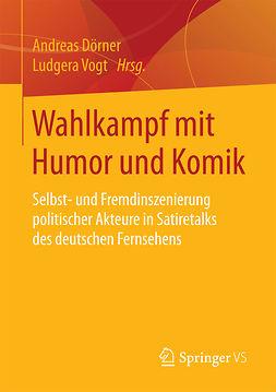Dörner, Andreas - Wahlkampf mit Humor und Komik, ebook