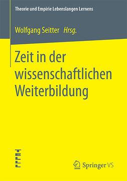 Seitter, Wolfgang - Zeit in der wissenschaftlichen Weiterbildung, ebook