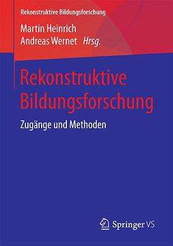 Heinrich, Martin - Rekonstruktive Bildungsforschung, ebook