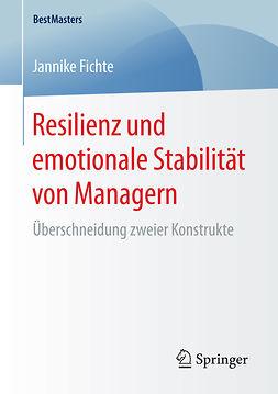 Fichte, Jannike - Resilienz und emotionale Stabilität von Managern, ebook