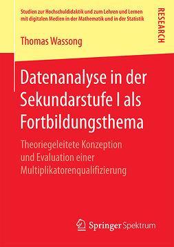 Wassong, Thomas - Datenanalyse in der Sekundarstufe I als Fortbildungsthema, e-kirja