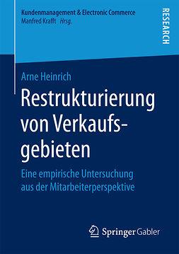 Heinrich, Arne - Restrukturierung von Verkaufsgebieten, ebook
