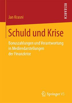 Krasni, Jan - Schuld und Krise, e-kirja