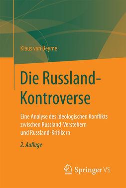 Beyme, Klaus von - Die Russland-Kontroverse, ebook
