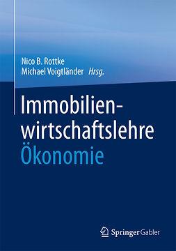 Rottke, Nico B. - Immobilienwirtschaftslehre - Ökonomie, e-kirja