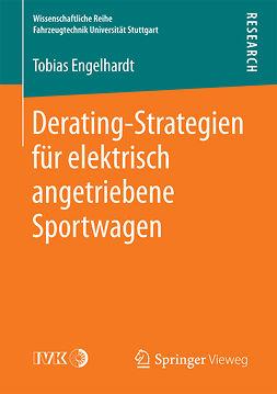 Engelhardt, Tobias - Derating-Strategien für elektrisch angetriebene Sportwagen, ebook