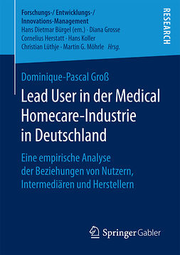Groß, Dominique-Pascal - Lead User in der Medical Homecare-Industrie in Deutschland, e-kirja