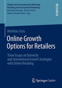 Schu, Matthias - Online Growth Options for Retailers, e-bok