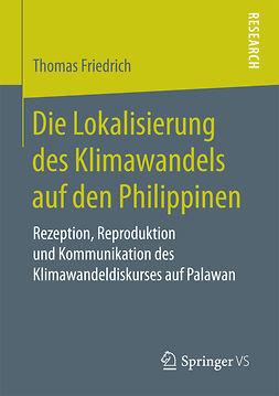 Friedrich, Thomas - Die Lokalisierung des Klimawandels auf den Philippinen, ebook