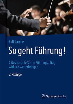 Gasche, Ralf - So geht Führung!, ebook