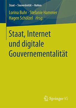 Buhr, Lorina - Staat, Internet und digitale Gouvernementalität, ebook