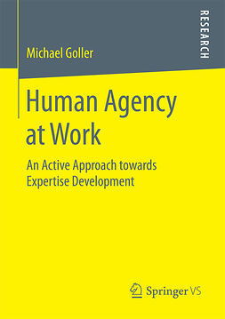 Goller, Dr. Michael - Human Agency at Work, ebook