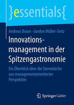 Braun, Andreas - Innovationsmanagement in der Spitzengastronomie, ebook