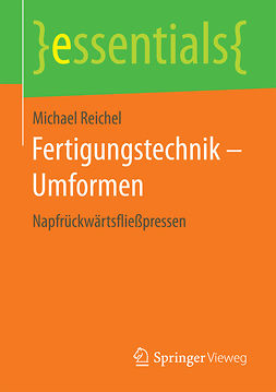 Reichel, Michael - Fertigungstechnik – Umformen, ebook