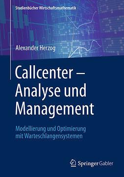 Herzog, Alexander - Callcenter – Analyse und Management, e-bok