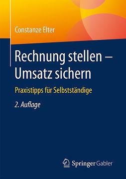 Elter, Constanze - Rechnung stellen - Umsatz sichern, ebook