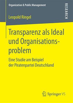 Ringel, Leopold - Transparenz als Ideal und Organisationsproblem, e-bok