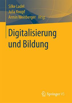 Knopf, Julia - Digitalisierung und Bildung, ebook