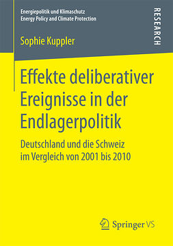 Kuppler, Sophie - Effekte deliberativer Ereignisse in der Endlagerpolitik, ebook