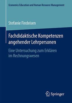 Findeisen, Stefanie - Fachdidaktische Kompetenzen angehender Lehrpersonen, e-bok
