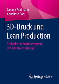 Feldmann, Carsten - 3D-Druck und Lean Production, ebook