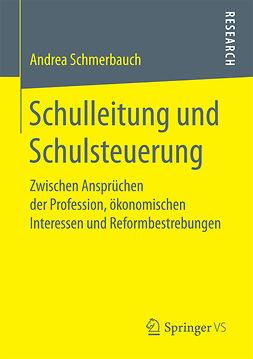Schmerbauch, Andrea - Schulleitung und Schulsteuerung, ebook