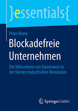 Kinne, Peter - Blockadefreie Unternehmen, e-bok