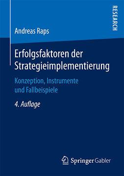 Raps, Andreas - Erfolgsfaktoren der Strategieimplementierung, ebook