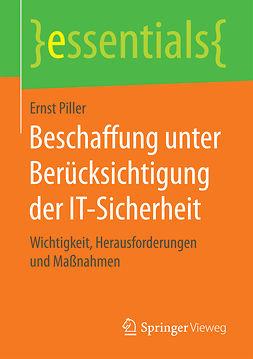 Piller, Ernst - Beschaffung unter Berücksichtigung der IT-Sicherheit, ebook