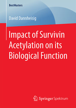 Dannheisig, David - Impact of Survivin Acetylation on its Biological Function, ebook