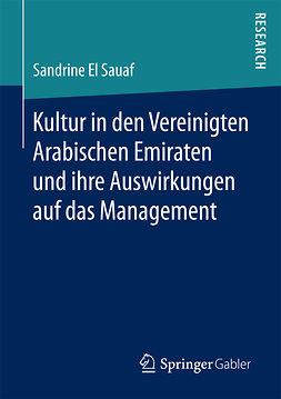 Sauaf, Sandrine El - Kultur in den Vereinigten Arabischen Emiraten und ihre Auswirkungen auf das Management, ebook