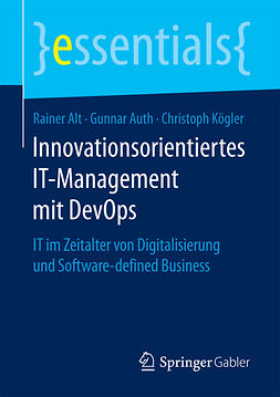 Alt, Rainer - Innovationsorientiertes IT-Management mit DevOps, ebook