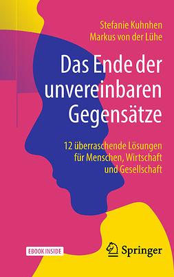 Kuhnhen, Stefanie - Das Ende der unvereinbaren Gegensätze, ebook