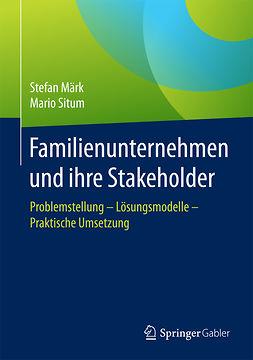 Märk, Stefan - Familienunternehmen und ihre Stakeholder, ebook