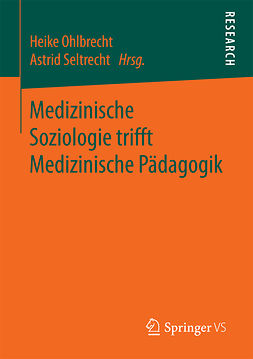 Ohlbrecht, Heike - Medizinische Soziologie trifft Medizinische Pädagogik, e-bok