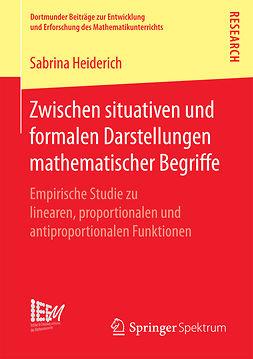 Heiderich, Sabrina - Zwischen situativen und formalen Darstellungen mathematischer Begriffe, ebook