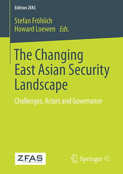 Fröhlich, Stefan - The Changing East Asian Security Landscape, ebook
