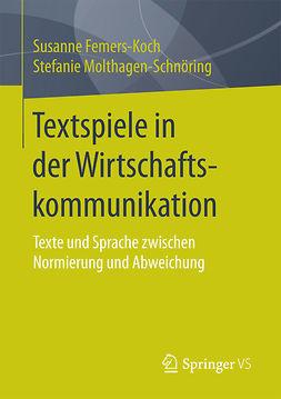 Femers-Koch, Susanne - Textspiele in der Wirtschaftskommunikation, ebook