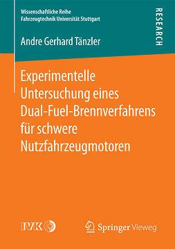 Tänzler, Andre Gerhard - Experimentelle Untersuchung eines Dual-Fuel-Brennverfahrens für schwere Nutzfahrzeugmotoren, ebook