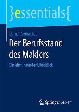 Gerbaulet, Daniel - Der Berufsstanddes Maklers, ebook