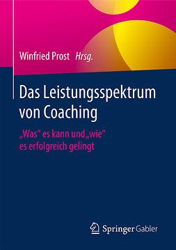 Prost, Winfried - Das Leistungsspektrum von Coaching, e-kirja