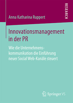 Ruppert, Anna Katharina - Innovationsmanagement in der PR, e-bok