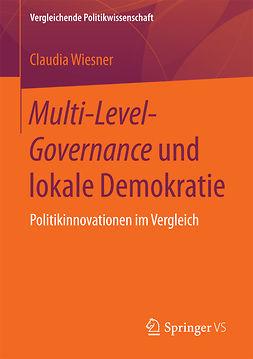 Wiesner, Claudia - Multi-Level-Governance und lokale Demokratie, e-bok