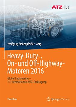 Siebenpfeiffer, Wolfgang - Heavy-Duty-, On- und Off-Highway-Motoren 2016, ebook