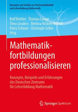 Biehler, Rolf - Mathematikfortbildungen professionalisieren, ebook