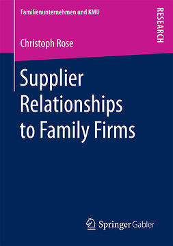 Rose, Christoph - Supplier Relationships to Family Firms, e-kirja
