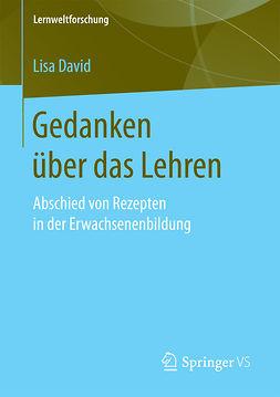 David, Lisa - Gedanken über das Lehren, ebook