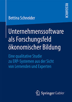 Schneider, Bettina - Unternehmenssoftware als Forschungsfeld ökonomischer Bildung, ebook