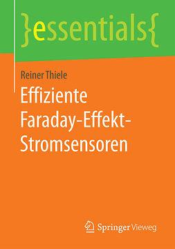Thiele, Reiner - Effiziente Faraday-Effekt-Stromsensoren, ebook