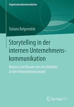 Belgorodski, Tatiana - Storytelling in der internen Unternehmenskommunikation, e-bok